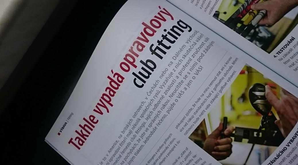 Jak má vypadat správný club fitting píšeme v červnovém čísle časopisu Golf.